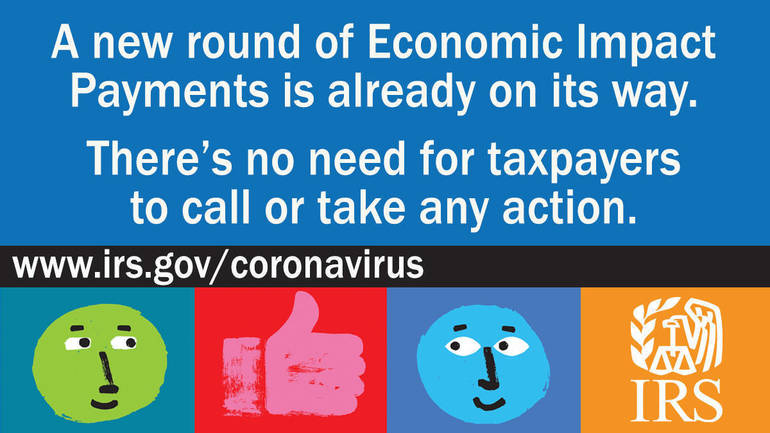 Economic Impact Payments on their way, visit IRS.gov instead of calling