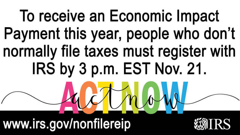 Nov. 21 deadline nears to register online for Economic Impact Payment; Some people can claim special credit next tax filing season