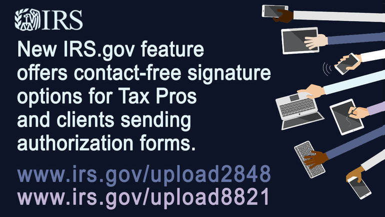 New IRS 'Submit Forms 2848 and 8821 Online' offers contact-free signature options for tax pros and clients sending authorization forms