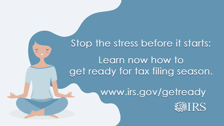 Your Guide to Tax season stress busters straight from the IRS