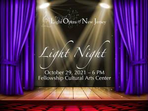 """Light Opera of New Jersey Returns with """"Light Night"""""""
