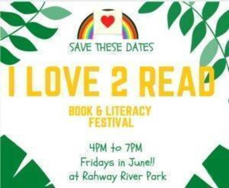 I Love 2 Read Literacy Festival and Book Fair Today in Rahway Park