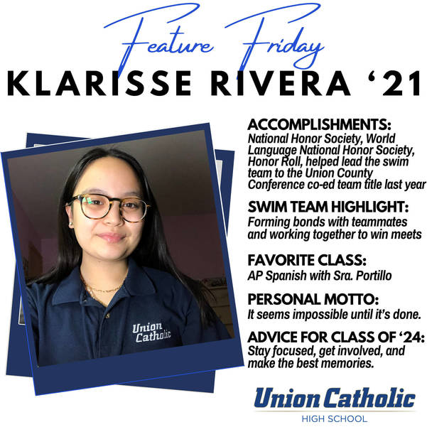 Klarisse Rivera is Thriving in And Out of The Classroom at Union Catholic