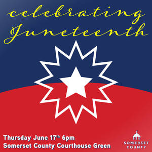 Somerset County to hold first Juneteenth event at county courthouse green