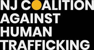 Spotlight On Human Trafficking: Legislators embrace anti-trafficking org's renewed focus on keeping New Jerseyans safe