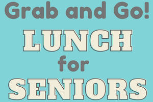 County to Offer Seniors 'Grab and Go' Meals at 19 Area Sites Starting May 4