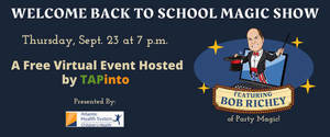 Back to School Magic Show, September 23