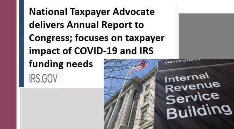 National Taxpayer Advocate delivers Annual Report to Congress; focuses on taxpayer impact of COVID-19 and IRS funding needs