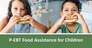 NJ Human Services Begins Delivering $272M In Special Food Assistance Benefits For School Children
