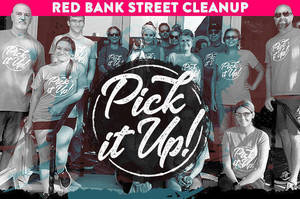 """Feel Good and Help Out - Red Bank """"Pick it Up"""""""