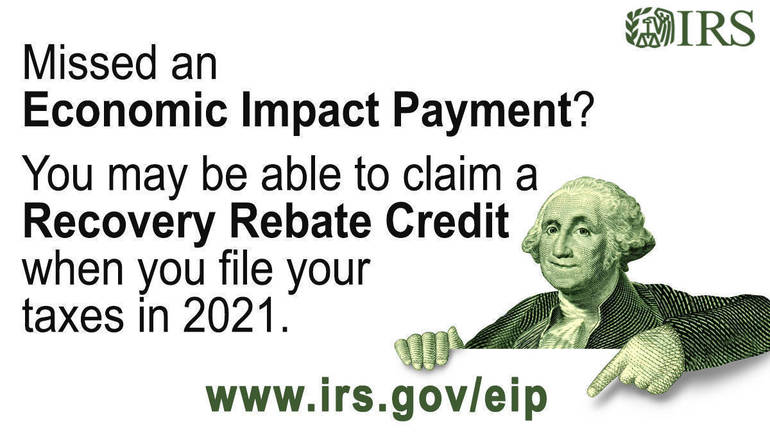 As required by law, all first and second Economic Impact Payments issued; eligible people can claim Recovery Rebate Credit
