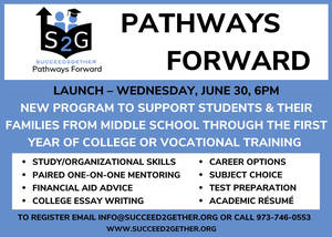 Succeed2gether launches Pathways Forward, a new program to support students and their families from middle school through their first year of college or vocational training.