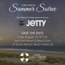 Summer Soiree to Benefit David's Dream and Believe Cancer Foundation Set for August 13