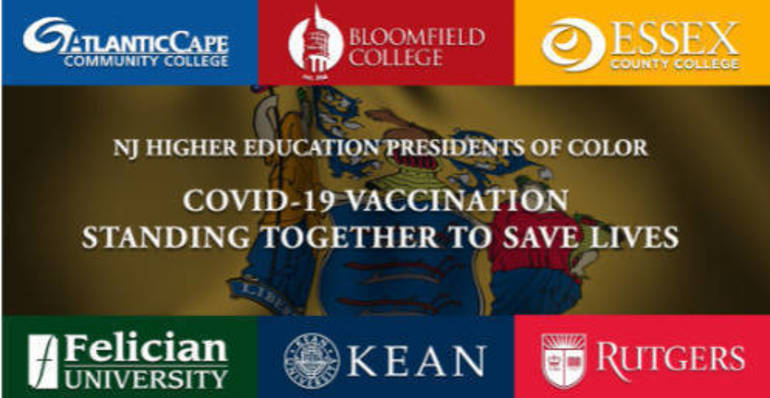 NJ Higher Education Presidents of Color COVID-19 Vaccination Standing Together to Save Lives