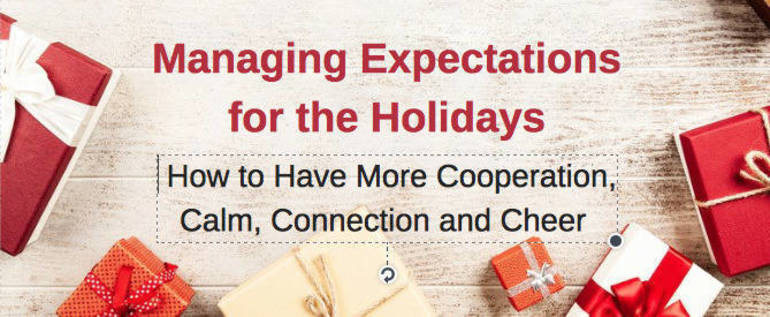 Free Online Webinar for Parents: Managing Expectations for the Holidays
