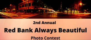 Red Bank 2nd Annual Photo Contest - Start Snappin'!