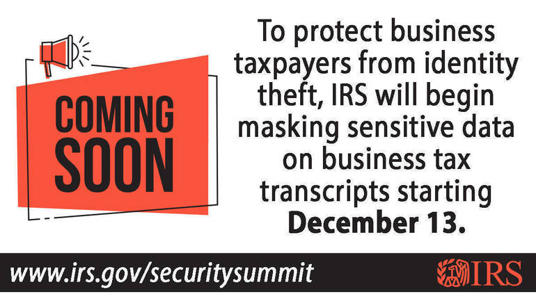 IRS to mask key business transcript details; protect taxpayers from identity theft