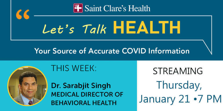 Saint Clare's Health New COVID Online Series, Let's Talk Health, Presents The Silent Pandemic:  COVID and Mental Health