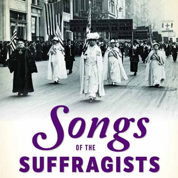 Songs of the Suffragists