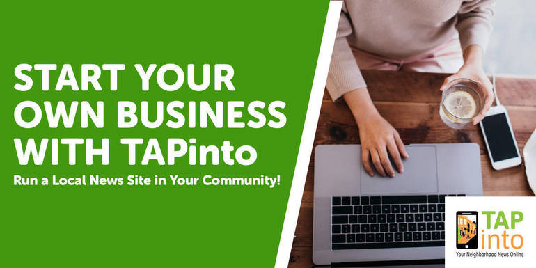 Webinar: Build a Successful Business - - Own a TAPinto Local News Site