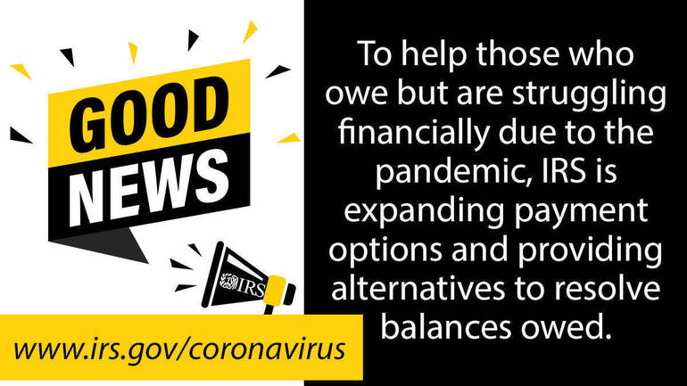 From the IRS: Taxpayer Relief Initiatives for Those Affected by COVID-19