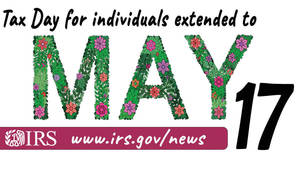 IRS Extends Additional Tax Deadlines for Individuals to May 17
