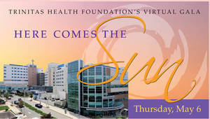 "Trinitas Health Foundation's ""Here Comes the Sun"" Gala Set for May 6"