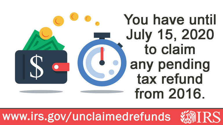 IRS unclaimed refunds of $1.5 billion waiting for tax year 2016; taxpayers face July 15 deadline