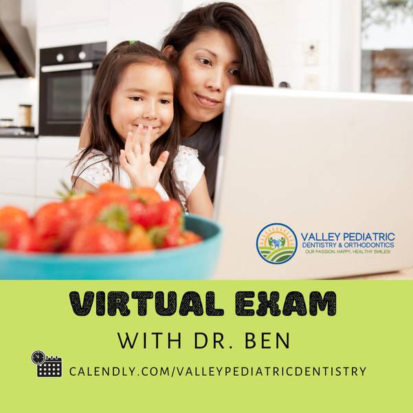Valley Pediatric Dentistry - Virtual Consult - Telemedicine - Teledentistry.png