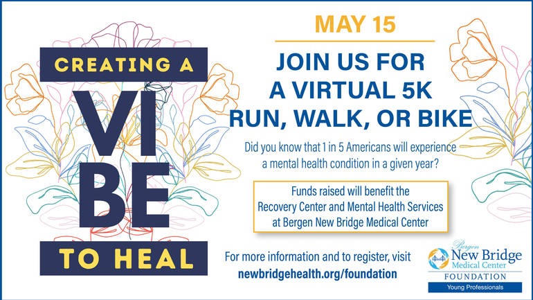 New Bridge Medical Center Presents Creating a Vibe to Heal 5K